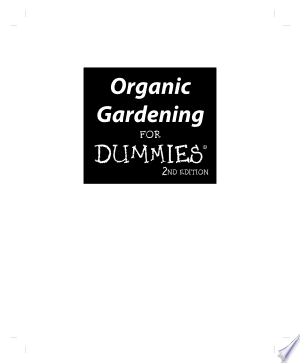 Download Organic Gardening For Dummies Free Books - Read Books