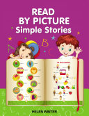 READ BY PICTURE. Simple Stories