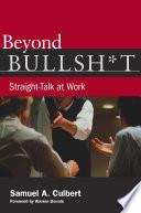 Beyond Bullsh*t