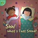 Shh  What s That Sound  Book
