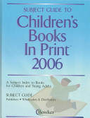 Subject Guide To Children S Books In Print 2006