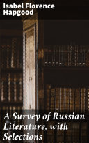 A Survey of Russian Literature, with Selections Book