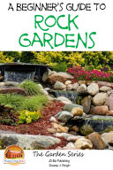 A Beginner's Guide to Rock Gardens