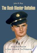 The Bush Blaster Battalion