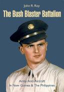 The Bush Blaster Battalion [Pdf/ePub] eBook