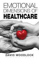 Emotional Dimensions of Healthcare