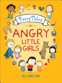 Fairy Tales for Angry Little Girls