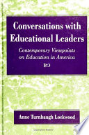 Conversations with Educational Leaders