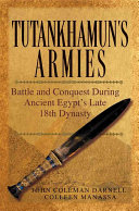 Tutankhamun's Armies: Battle and Conquest During Ancient ...
