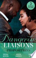 Dangerous Liaisons  Propositions  Private Arrangements  Forged of Steele    The Boyfriend Arrangement   An Intimate Bargain Book