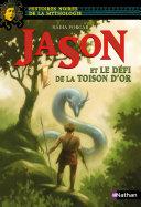 Jason et le défi de la Toison d'or