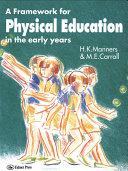 A Framework for Physical Education in the Early Years ebook