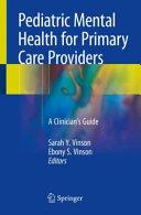 Pediatric Mental Health for Primary Care Providers