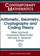 Arithmetic  Geometry  Cryptography  and Coding Theory