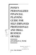 Pond s Personalized Financial Planning Guide for Self employed Professionals and Small Business Owners