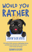 Pdf Would You Rather Book for Kids Telecharger