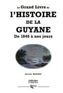 Le grand livre de l'histoire de la Guyane
