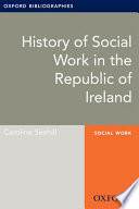 History Of Social Work In The Republic Of Ireland Oxford Bibliographies Online Research Guide