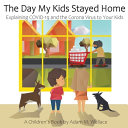 The Day My Kids Stayed Home