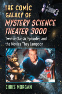 The Comic Galaxy of Mystery Science Theater 3000