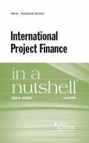 International Project Finance in a Nutshell
