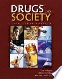 """Drugs and Society"" by Hanson, Peter J. Venturelli, Annette E. Fleckenstein"