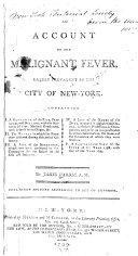 An Account of the Malignant Fever  Lately Prevalent in the City of New York