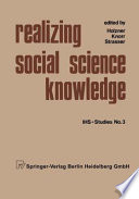 Realizing Social Science Knowledge
