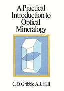 A Practical Introduction to Optical Mineralogy
