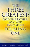 The Three Greatest