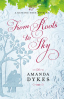 From Roots to Sky (A Kissing Tree Novella) [Pdf/ePub] eBook