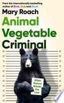 Animal Vegetable Criminal Book