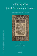 A History of the Jewish Community in Istanbul