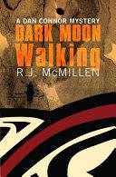 Dark Moon Walking