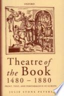 Theatre of the Book  1480 1880