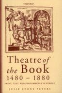 Theatre of the Book, 1480-1880