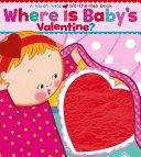 Where Is Baby s Valentine  Book PDF