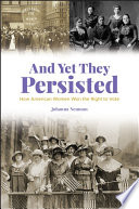 And Yet They Persisted