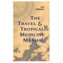 The Travel   Tropical Medicine Manual