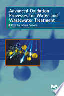 Advanced Oxidation Processes for Water and Wastewater Treatment