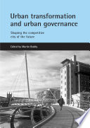 Urban Transformation And Urban Governance