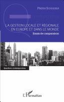 La gestion locale et régionale en Europe et dans le monde Book