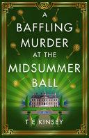 A Baffling Murder at the Midsummer Ball