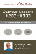 Startup Lessons #203-#303