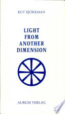 Light from another Dimension