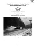 Evaluation of an Alternative Deicing Chemical Vs  Conventional Sodium Chloride