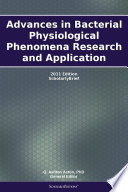 Advances In Bacterial Physiological Phenomena Research And Application 2011 Edition Book PDF