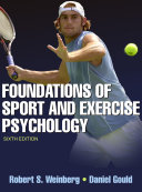 Foundations of Sport and Exercise Psychology, 6E