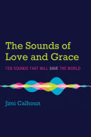 The Sounds of Love and Grace [Pdf/ePub] eBook