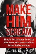 Make Him Scream